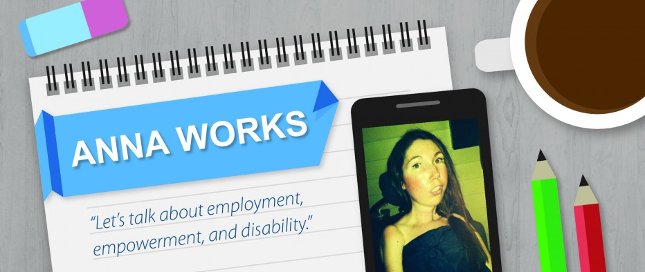 Anna Works: Let's talk about disability, empowerment, and employment...